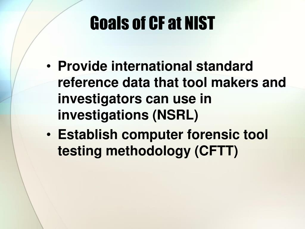Goals of CF at NIST