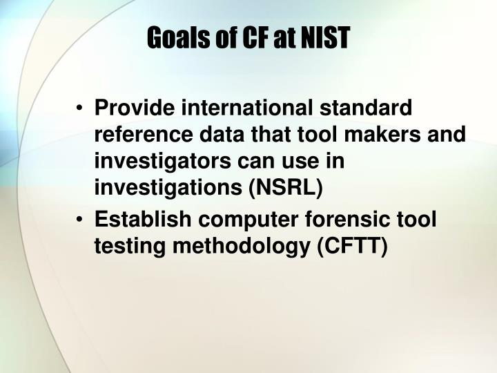 Goals of cf at nist l.jpg