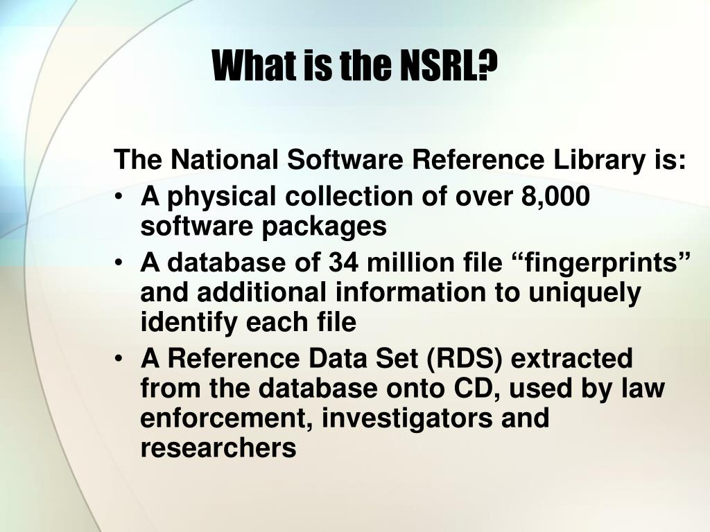 What is the NSRL?