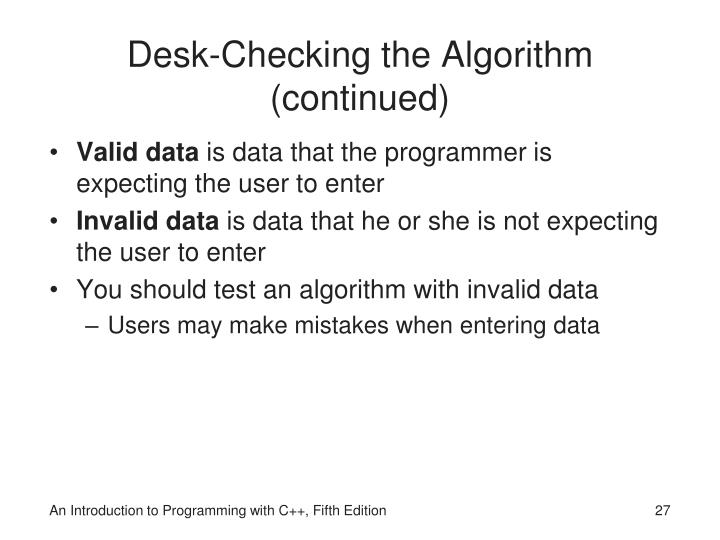 Desk-Checking the Algorithm (continued)