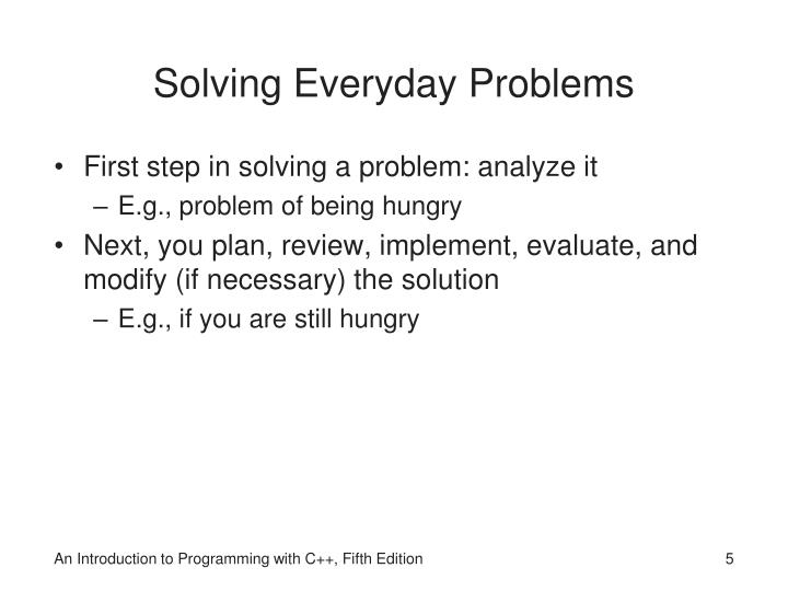Solving Everyday Problems