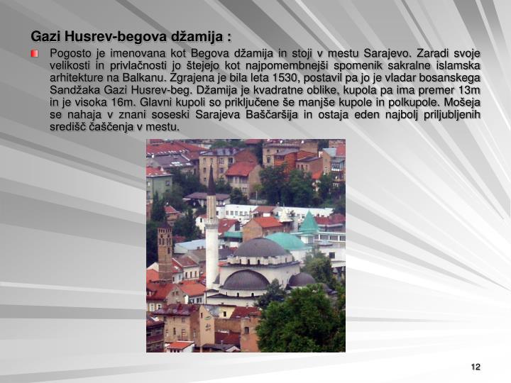 Gazi Husrev-begova džamija :
