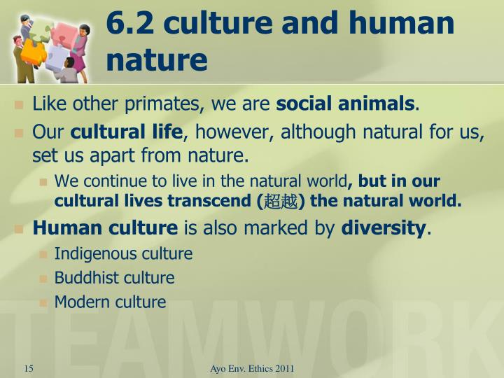 6.2 culture and human nature