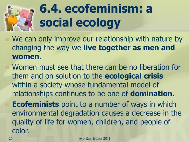 6.4. ecofeminism: a social ecology