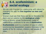 6 4 ecofeminism a social ecology