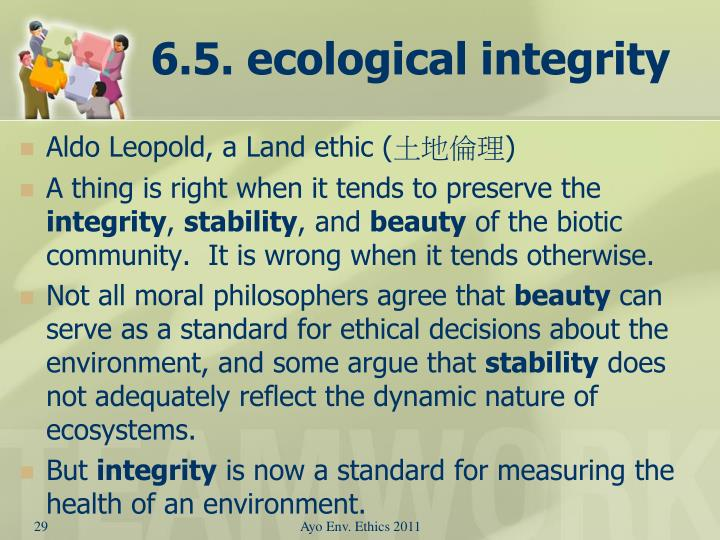 6.5. ecological integrity