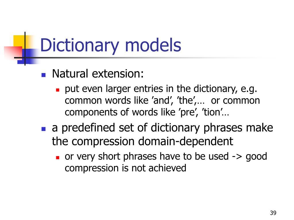 Dictionary models