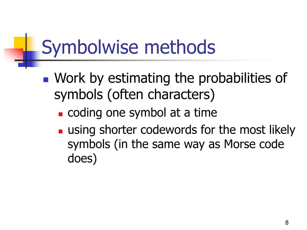 Symbolwise methods