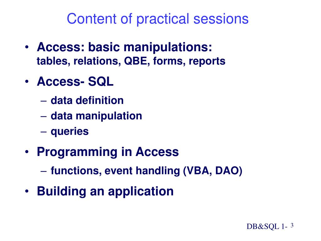Access: basic manipulations: