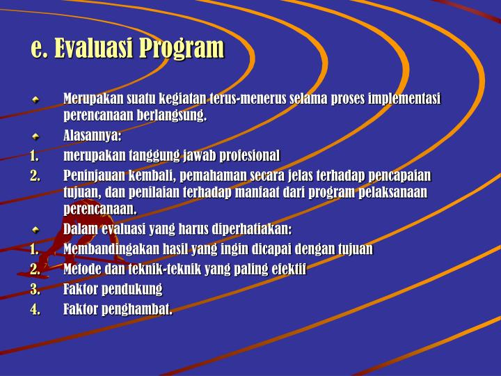 e. Evaluasi Program