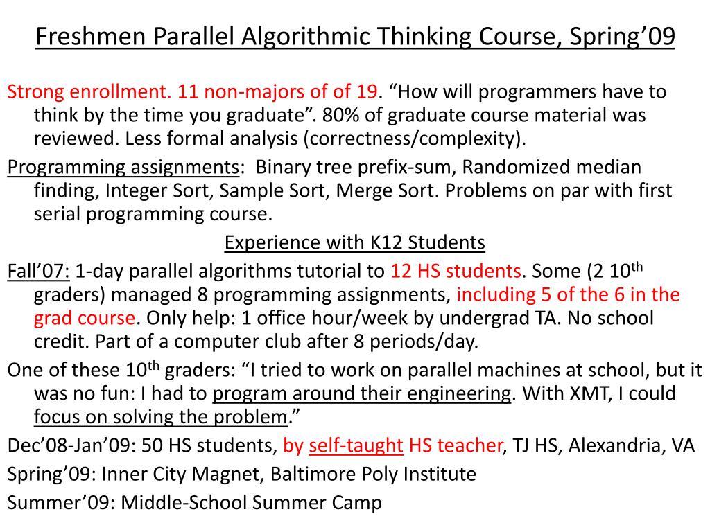 Freshmen Parallel Algorithmic Thinking Course, Spring'09