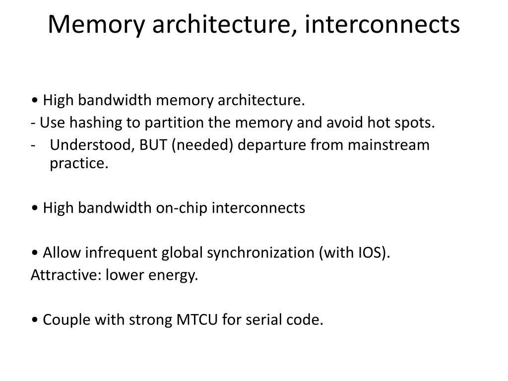 Memory architecture, interconnects