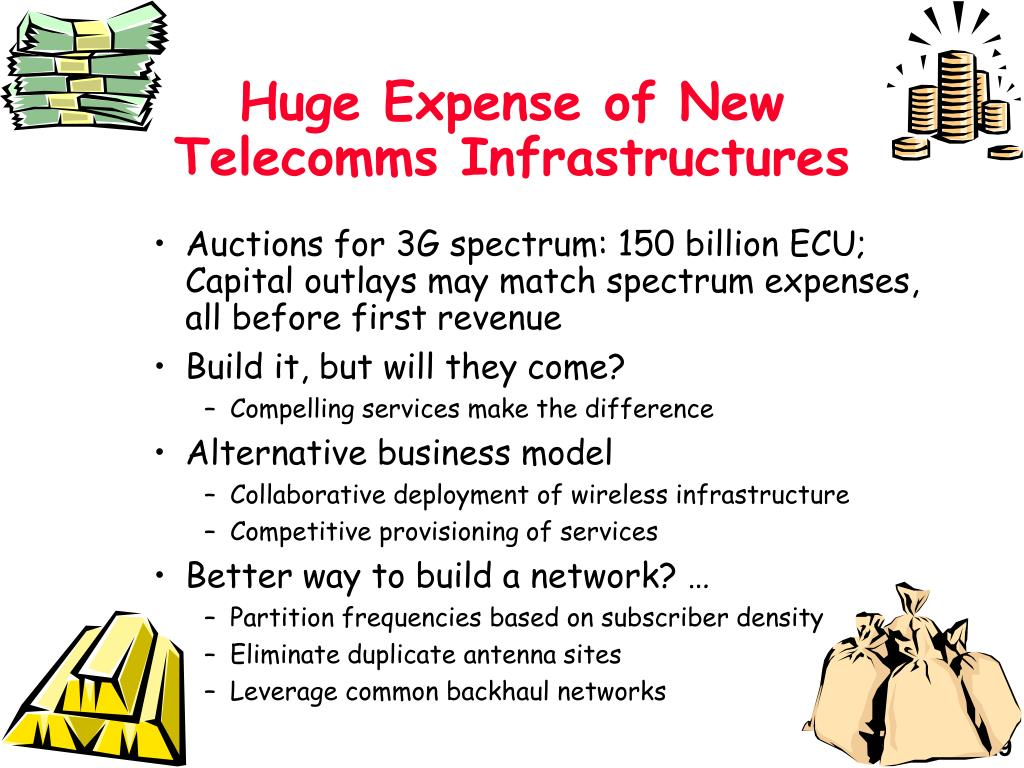 Huge Expense of New Telecomms Infrastructures