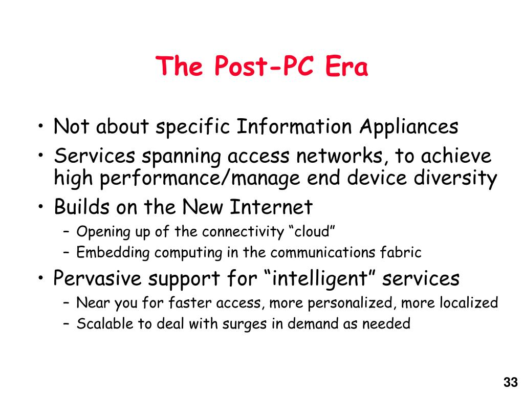 The Post-PC Era