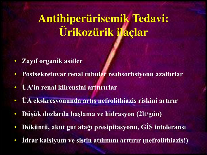 Antihiperürisemik Tedavi: Ürikozürik ilaçlar