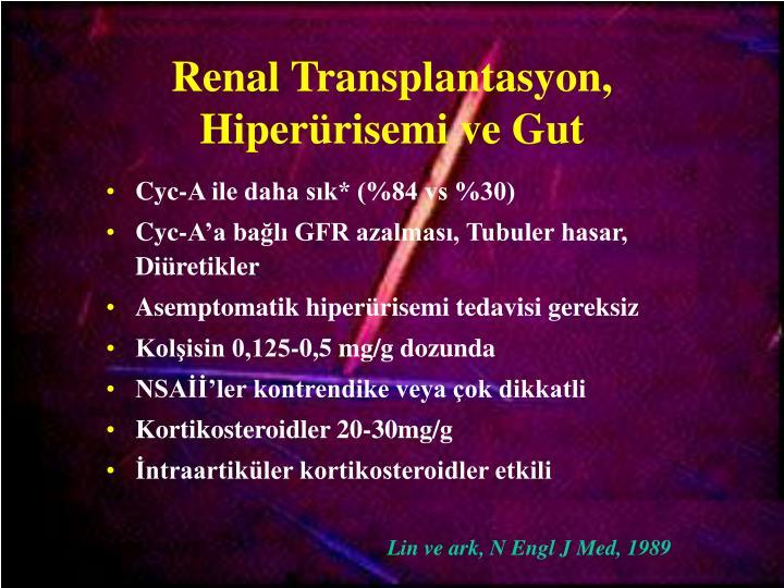 Renal Transplantasyon,  Hiperürisemi ve Gut