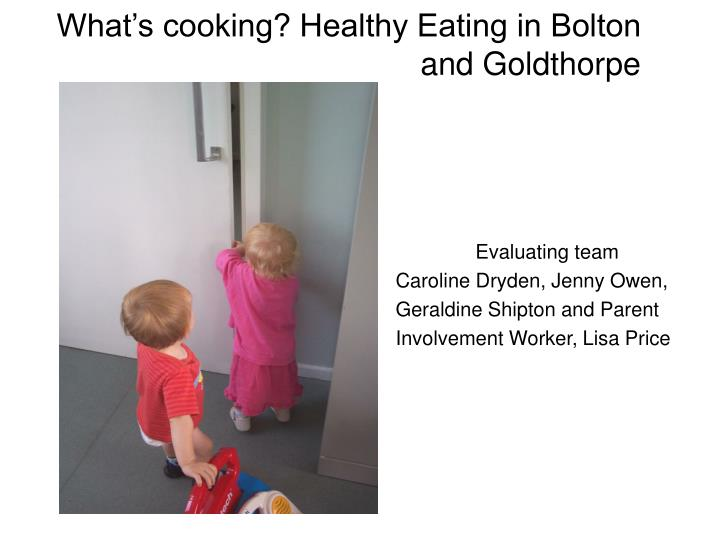 What s cooking healthy eating in bolton and goldthorpe