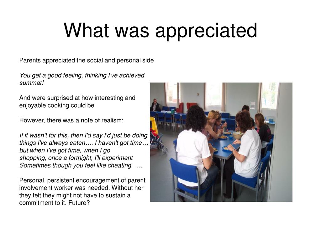 What was appreciated