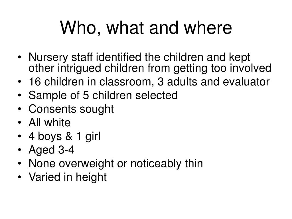 Who, what and where
