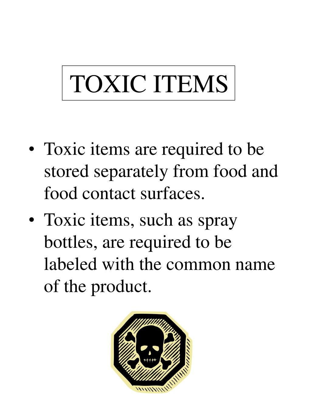 TOXIC ITEMS