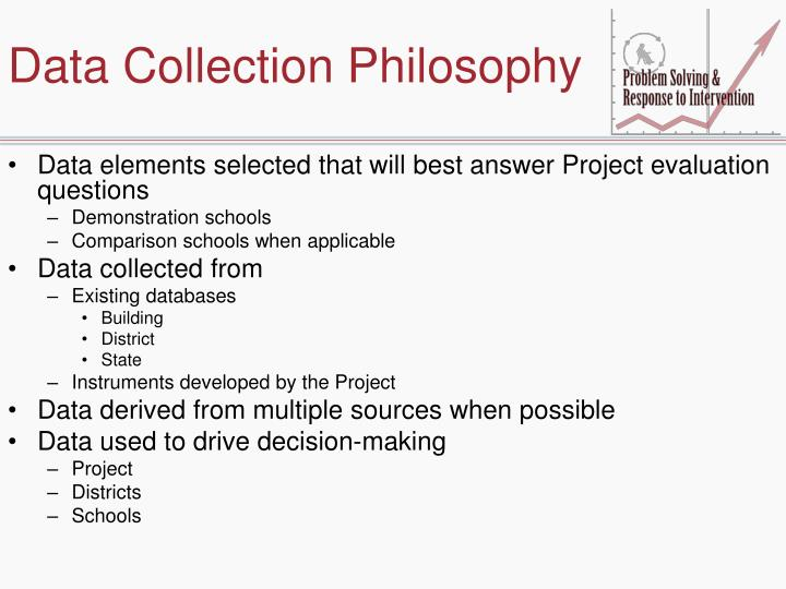 Data Collection Philosophy