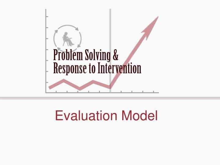 Evaluation Model