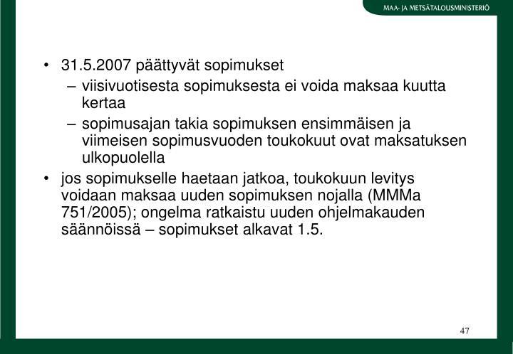 31.5.2007 pttyvt sopimukset
