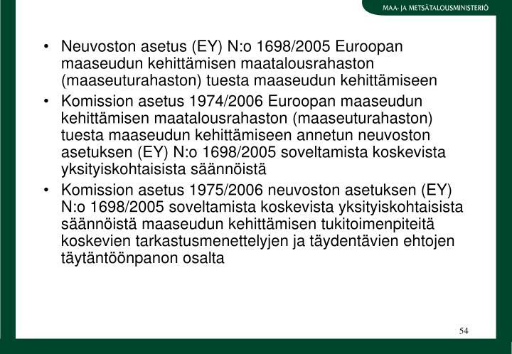 Neuvoston asetus (EY) N:o 1698/2005 Euroopan maaseudun kehittmisen maatalousrahaston (maaseuturahaston) tuesta maaseudun kehittmiseen
