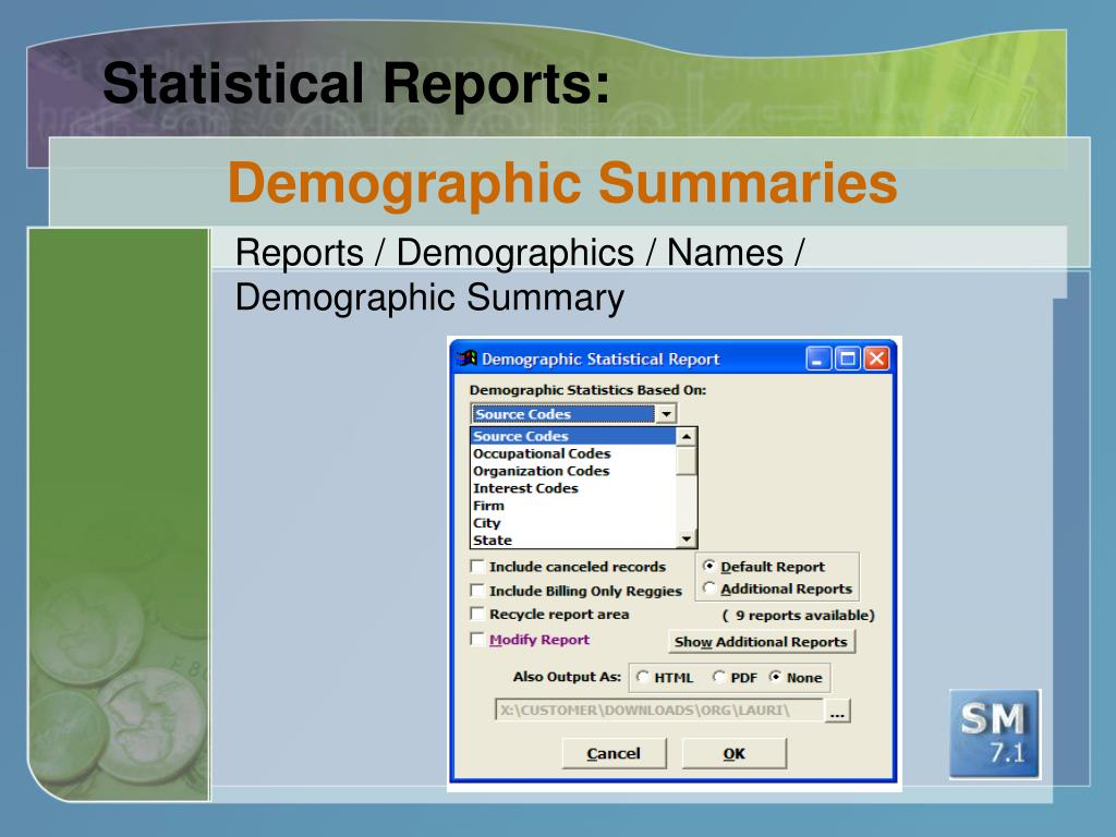 Statistical Reports:
