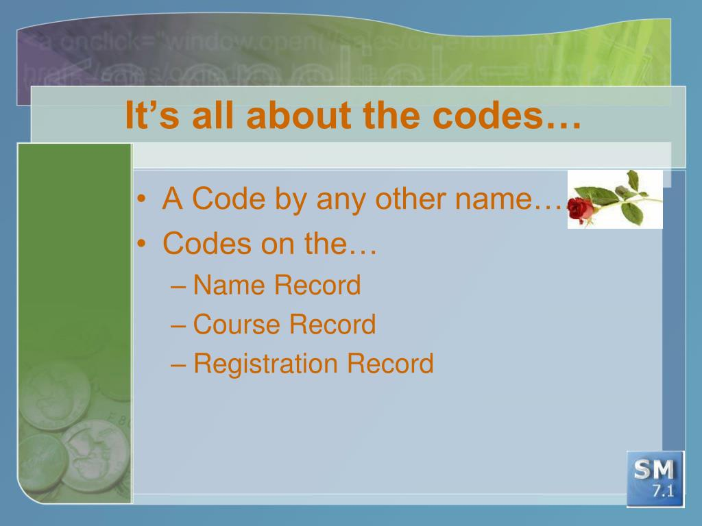It's all about the codes…