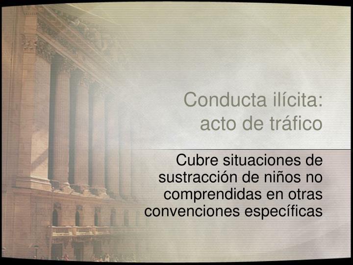 Conducta ilícita: