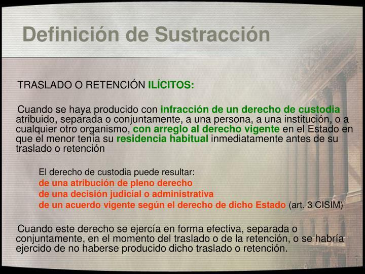 Definición de Sustracción