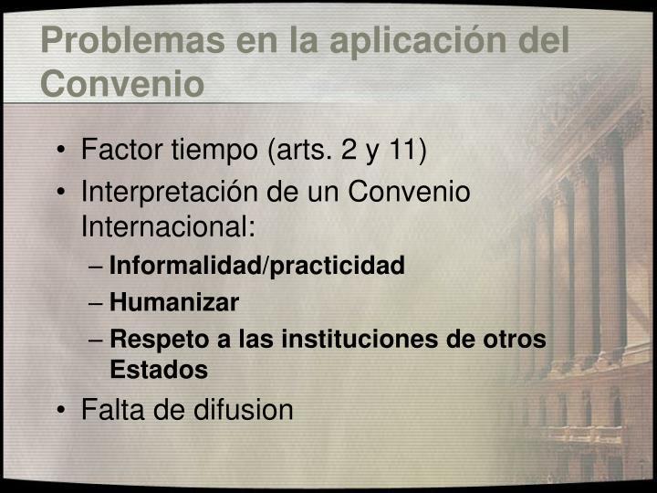 Problemas en la aplicación del Convenio
