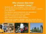 why choose edu inter as summer camp