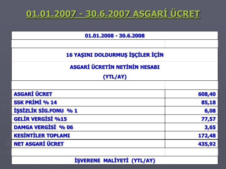 01.01.2007 - 30.6.2007 ASGARİ ÜCRET