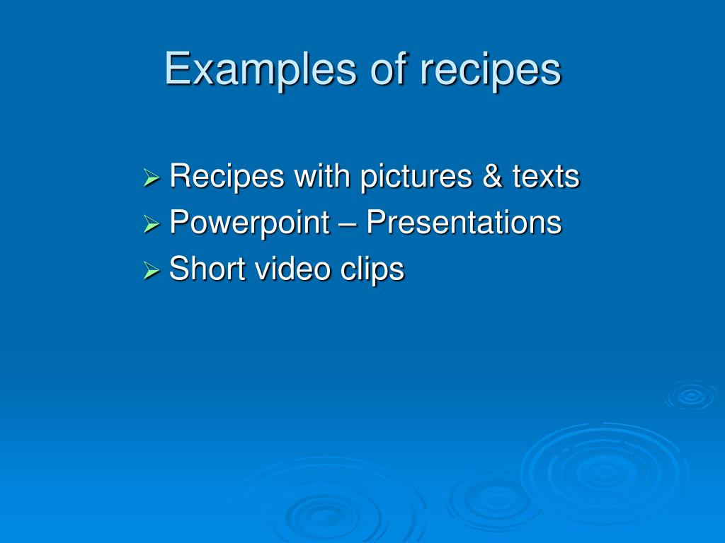 Examples of recipes