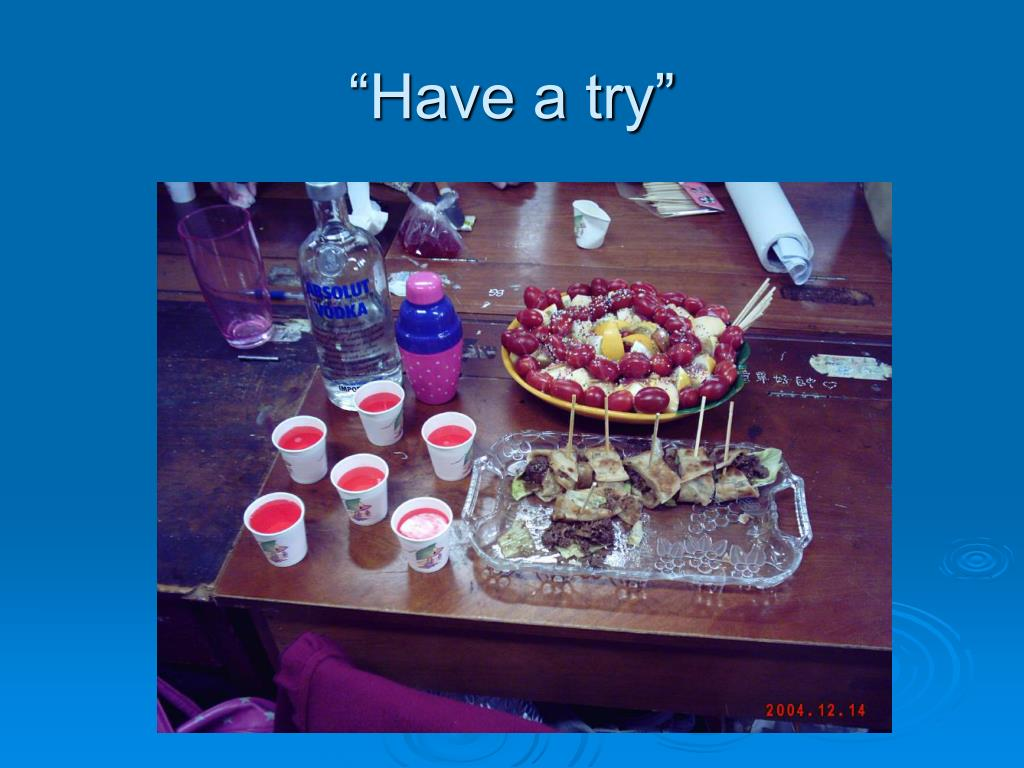 """""""Have a try"""""""