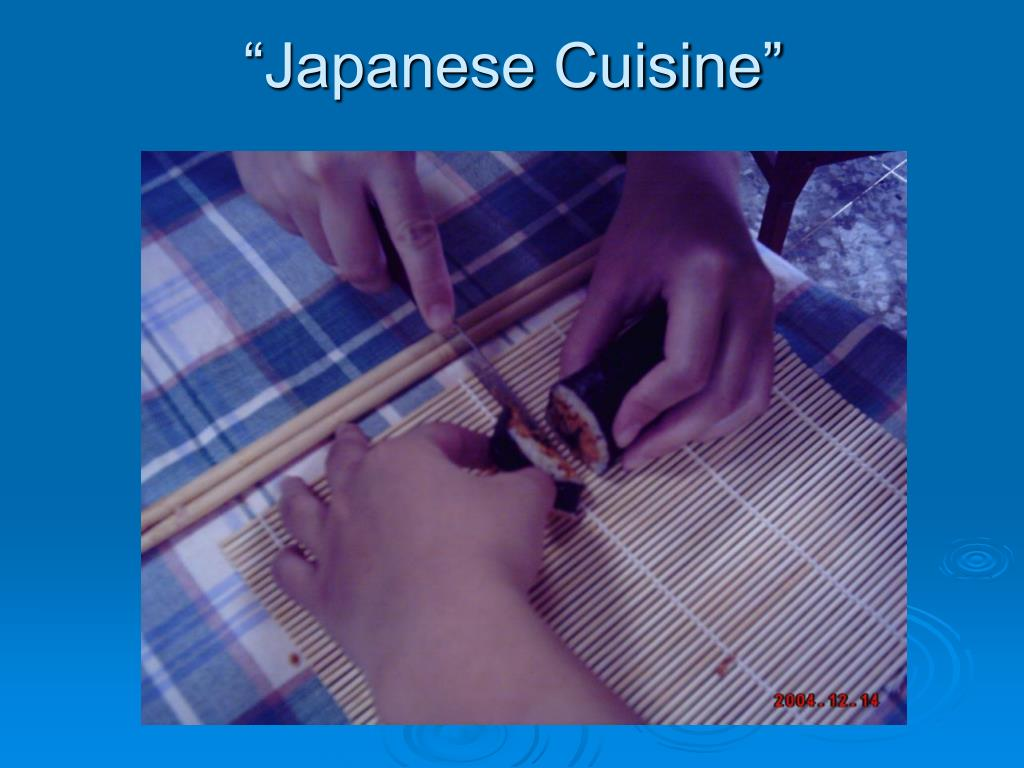 """Japanese Cuisine"""