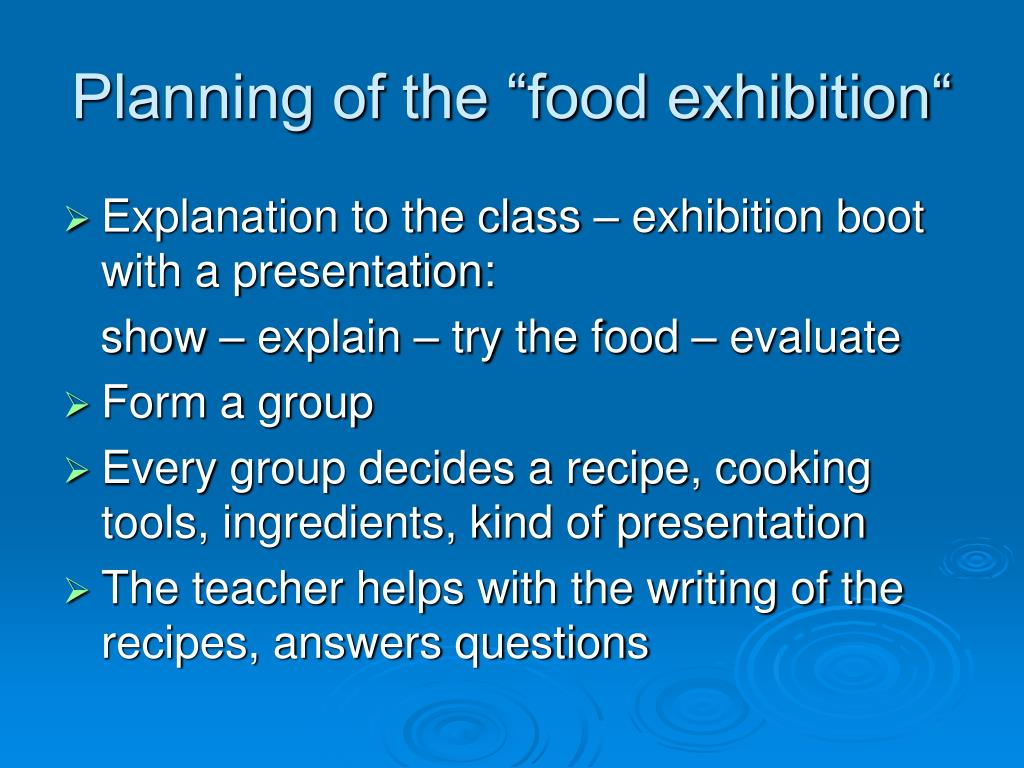 "Planning of the ""food exhibition"""