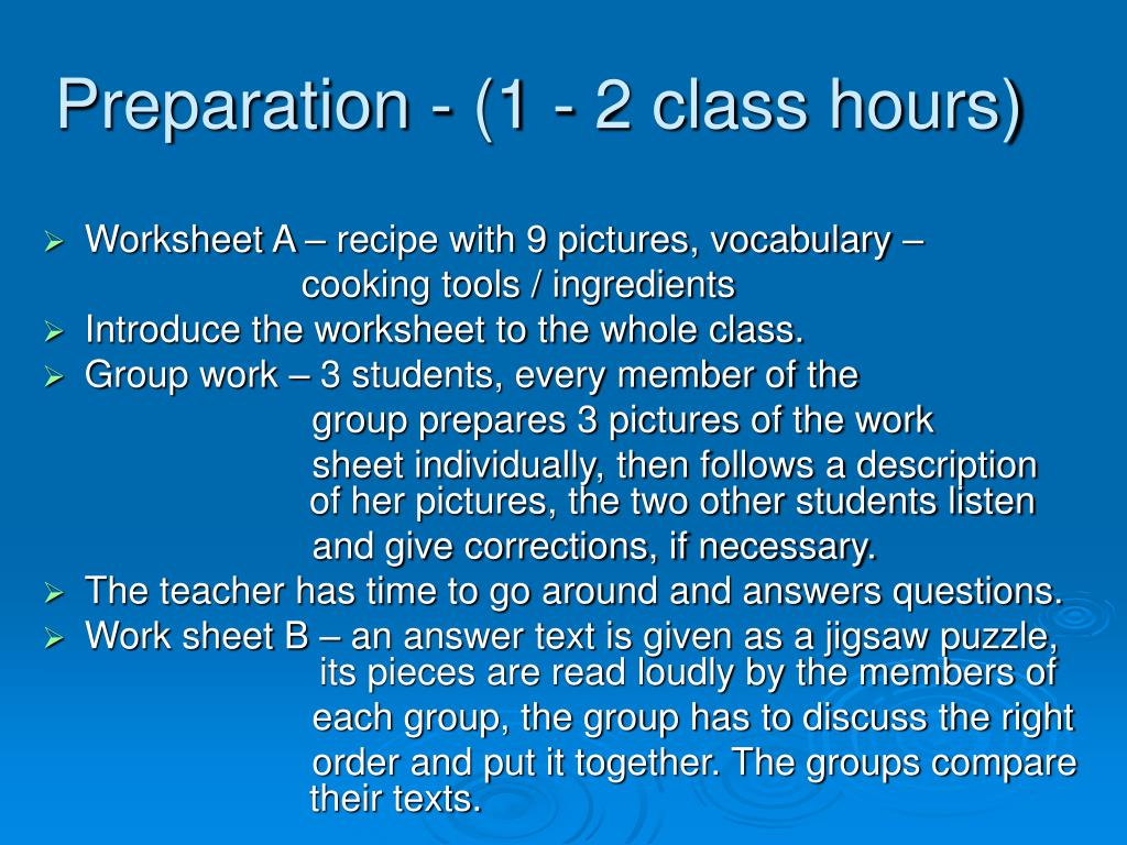 Preparation - (1 - 2 class hours)