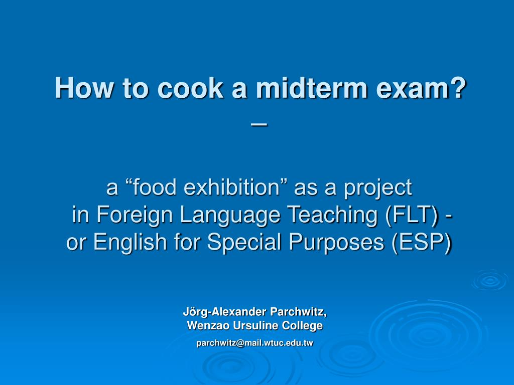 How to cook a midterm exam?