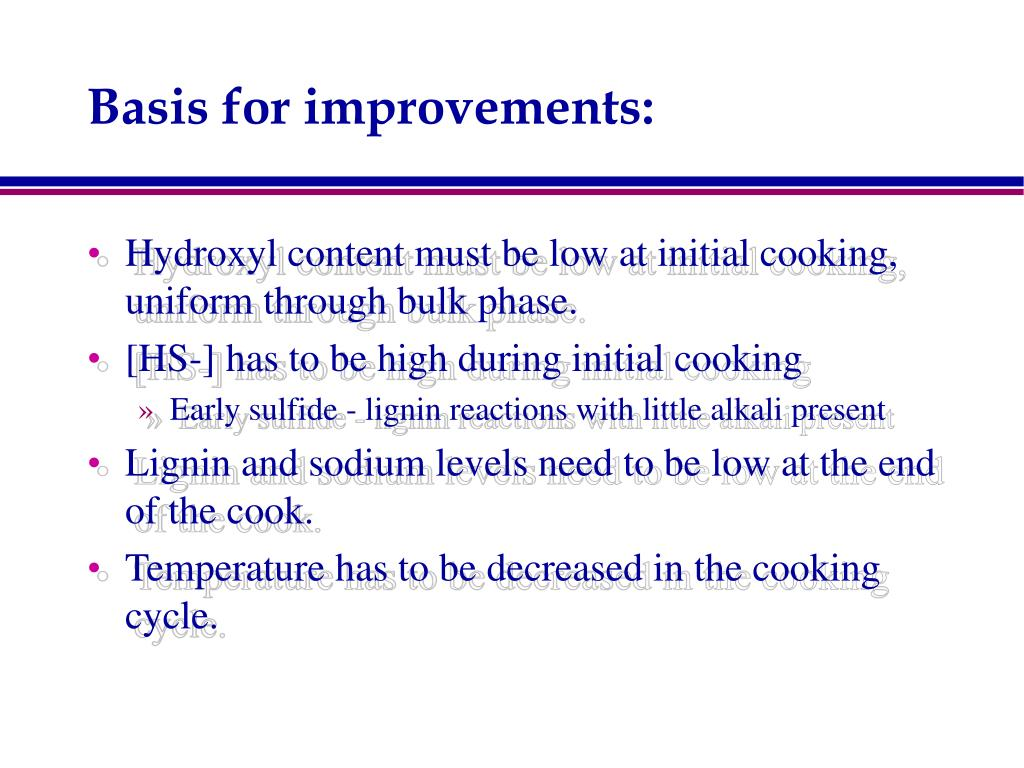 Basis for improvements: