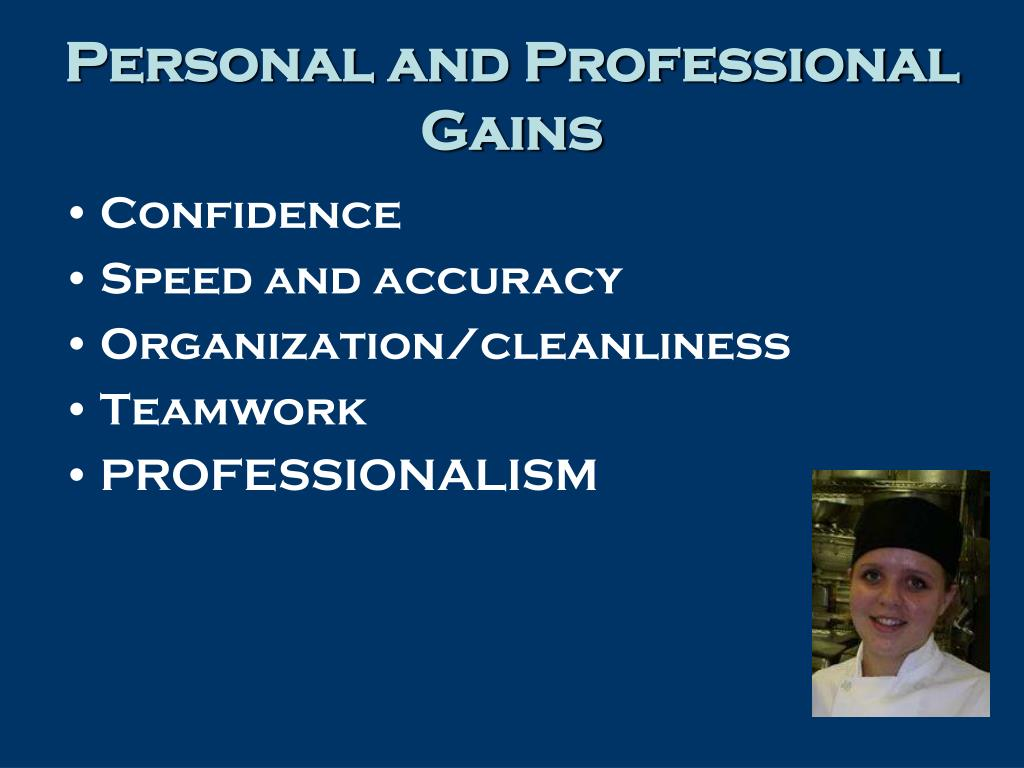 Personal and Professional Gains