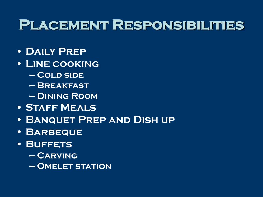 Placement Responsibilities