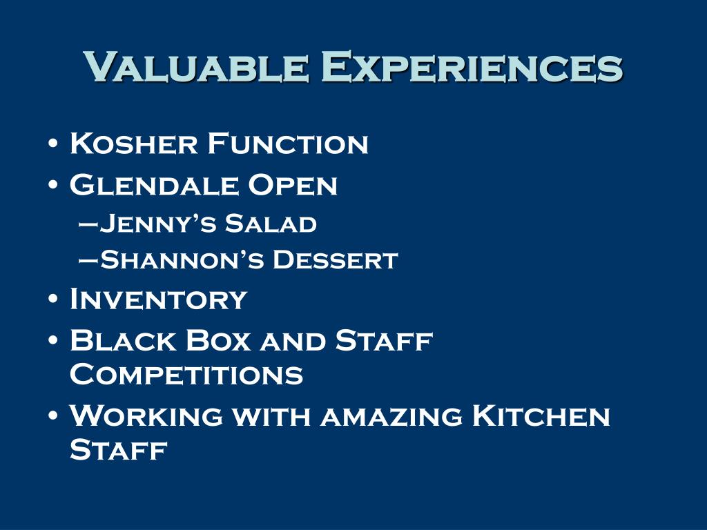 Valuable Experiences