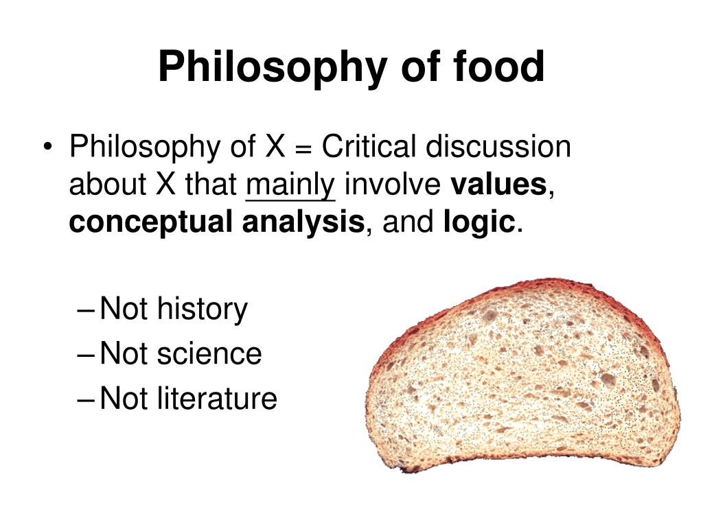 Philosophy of food