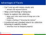 advantages of facets