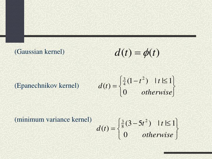 (Gaussian kernel)
