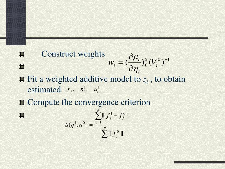 Construct weights