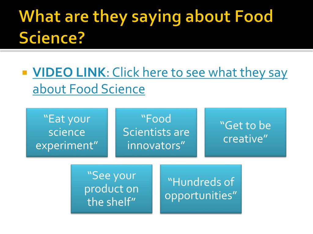 What are they saying about Food Science?